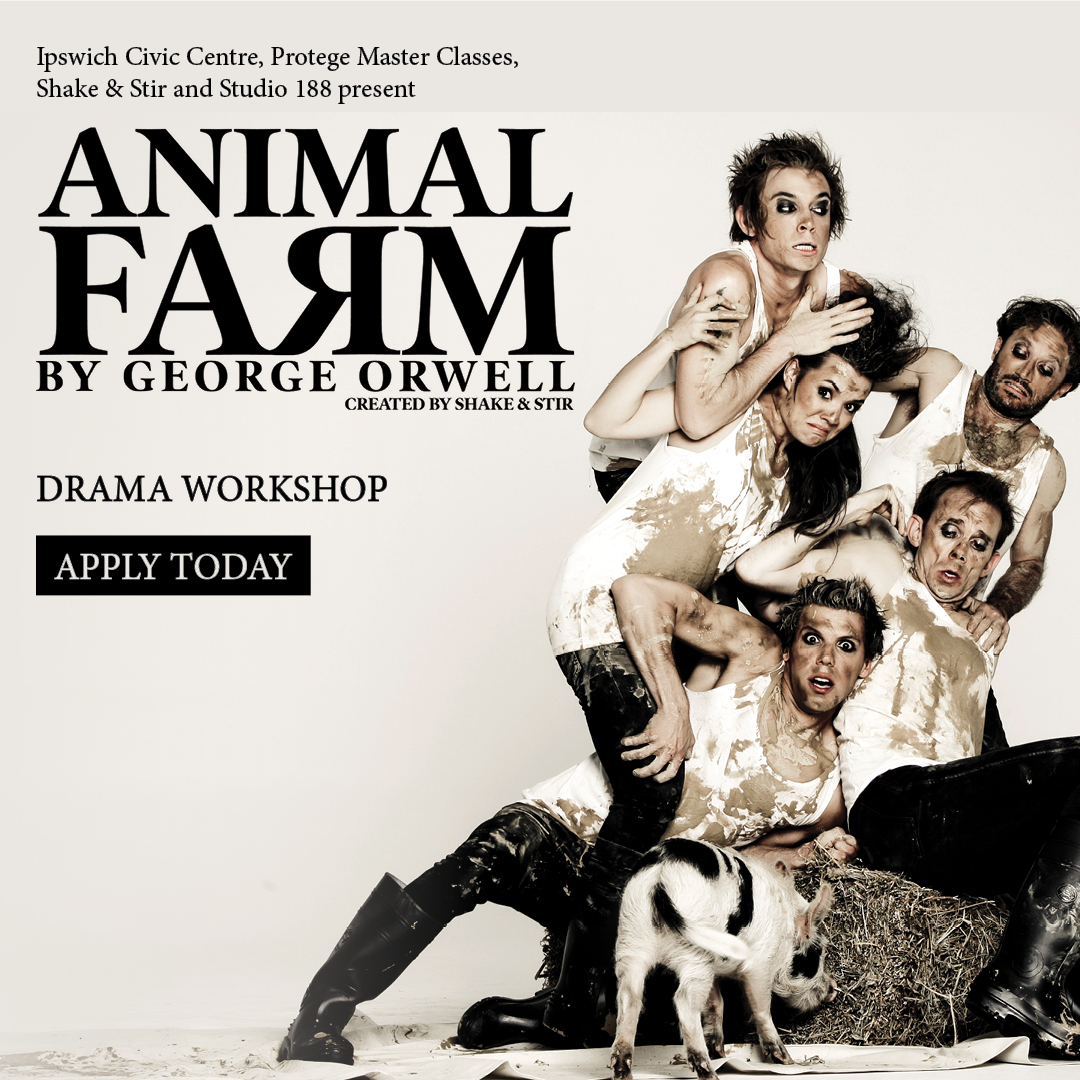 Protege Master Classes: 'Animal Farm' Drama Workshop